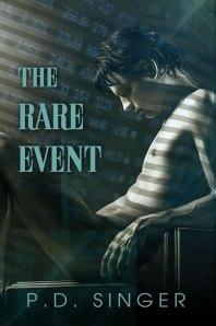 The Rare Event PD Singer novel Dreamspinner